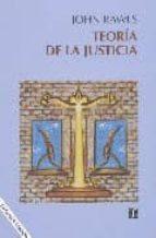 teoria de la justicia (2ª ed.) john rawls 9788437504407