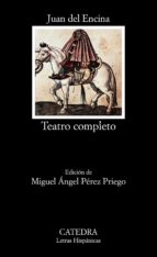 teatro completo (3ª ed.) juan del encina 9788437610207