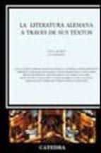 la literatura alemana a traves de sus textos-9788437615707