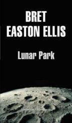 lunar park-bret easton ellis-9788439701507