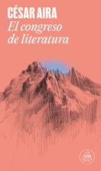 el congreso de literatura-cesar aira-9788439725107