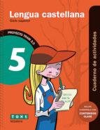 lengua castellana 5º educacion primaria cuaderno de actividades tram 2.0-9788441222007