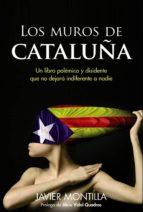los muros de cataluña-javier montilla-9788441533707
