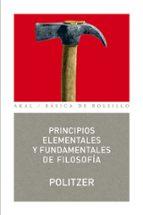 principios elementales y fundamentales de filosofia georges politzer 9788446022107