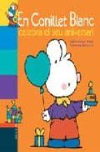 El conillet blanc celebra el seu aniversari 978-8447912407 por Marie france floury FB2 MOBI EPUB
