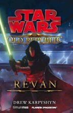 the old republic: revan-drew karpyshyn-9788448005207