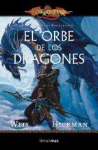 el orbe de los dragones (dragonlance:las cronicas perdidas)-margaret weis-tracy hickman-9788448006907