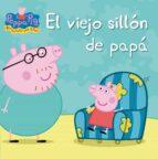 el viejo sillon de papa (peppa pig) 9788448832407