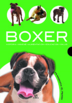 boxer: historia, higiene, alimentacion, educacion, salud javier villahizan 9788466209007