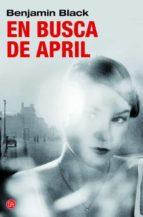 en busca de april (serie quirke 3)-benjamin black-9788466326407