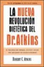 la nueva revolucion dietetica del dr atkins-robert c. atkins-9788466610407