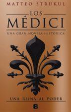 una reina al poder (los medici 3)-matteo strukul-9788466663007