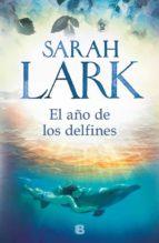 el año de los delfines sarah lark 9788466664707