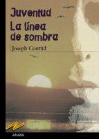 juventud; la linea de la sombra-joseph conrad-9788466724807