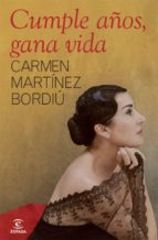cumple años, gana vida (ebook)-carmen martinez-bordiu-9788467039207