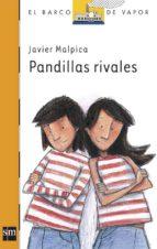 pandillas rivales javier malpica 9788467502107