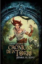 fenris, el elfo (cronicas de la torre iv)-laura gallego-9788467539707