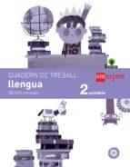 llengua 2º educacion primaria quadern 2º trimestre saba 2015 (valenciano)-9788467579307