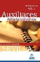 AUXILIARES ADMINISTRATIVOS DE LA UNIVERSIDAD DE SEVILLA. TEMARIO. VOL. II