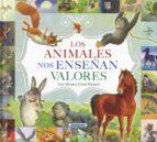 El libro de Los animales nos enseñan valores autor VV.AA. EPUB!
