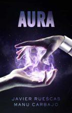 electro (ii): aura-javier ruescas-manu carbajo-9788468316307