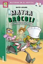 mayra brocoli 1 : la cena mas rica del mundo david lozano garbala 9788468340807