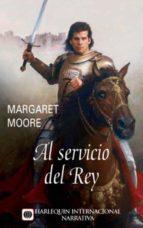 al servicio del rey (ebook) margaret moore 9788468716107