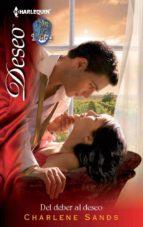 del deber al deseo (ebook)-charlene sands-9788468726007