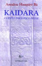 kaidara: cuento iniciatico peule-amadou hampate ba-9788472455207
