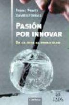 pasion por innovar: de la idea al resultado-franc ponti-xavier ferras-9788475778907