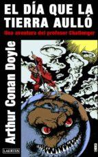 el día que la tierra aulló (ebook)-arthur conan doyle-9788475848907