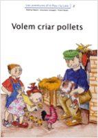 volem criar pollets-adelina palacin-assumpta verdaguer-9788476027707