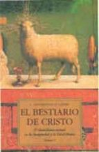 el bestiario de cristo (v.2):simbolismo animal en la antiguedad y la edad media-louis charbonneau-lassay-9788476516607