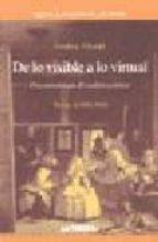 de lo visible a lo virtual: una metodologia del analisis artistic o-frederic chorda-9788476586907