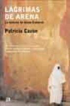 lagrimas de arena: la historia de aicha embarek-patricia cazon-9788476696507