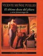 el ultimo deseo del jibaro y otras fatasmagorias-v. muñoz puelles-9788477024507