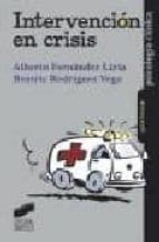 intervencion en crisis-alberto fernandez liria-beatriz rodriguez vega-9788477389507