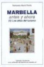 marbella antes y ahora (ii) los años del turismo fernando alcala marin 9788477853107