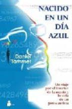 nacido en un dia azul: un viaje por el interior de la mente y la vida de un genio autista-daniel tammet-9788478085507