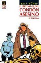 EL RETORNO DEL CONDON ASESINO (3ª ED.)