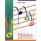 musica 8 quadern d exercicis-marta figuls altes-9788478872107