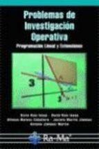 problemas de investigacion operativa: programacion lineal y exten siones 9788478977307