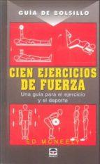 cien ejercicios de fuerza guia de bolsillo-ed mcneely-9788479026707