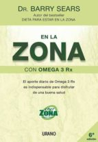 en la zona con omega 3 rx-barry sears-9788479536107