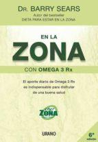 en la zona con omega 3 rx barry sears 9788479536107