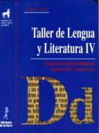 taller de lengua y literatura iv eso 9788479602307