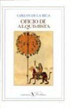 El libro de Oficio de alquimista autor CARLOS DE LA (1930-1997) RICA EPUB!