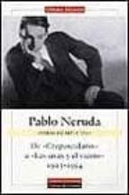 de crepusculario a las uvas y el viento: 1923-1954 (obras complet as) (vol. i)-9788481092707