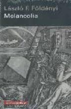 melancolia-laszlo f. foldenyi-9788481097207