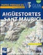 aigüestortes i estany de sant maurici: maparas pirenaicos (1:2500 0) 2ª edicion miguel angulo 9788482165707